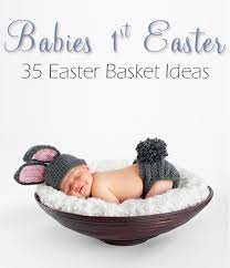 35 easter basket ideas for newborns one beautiful home