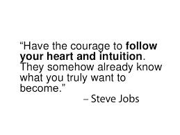 Follow Your Heart Meme - 7 innovation secrets of steve jobs