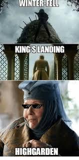 Memes Landing - winter fell kings landing highgarden meme on esmemes com