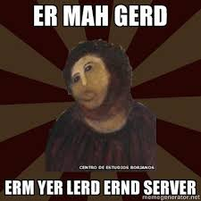 Monkey Jesus Meme - yer lerd ernd server potato jesus know your meme