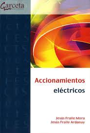 accionamientos eléctricos jesús fraile mora jesús fraile