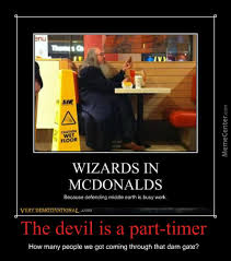 Poster Meme - devil is a part timer poster by gandalf cow meme center