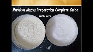 murukku maavu preparation complete guide ஒர ம வ