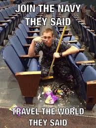 Navy Meme - join the navy travel the world navy memes clean mandatory fun