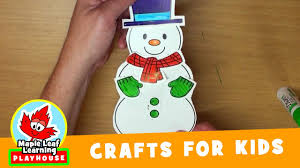 snowman craft for kids maple leaf learning playhouse youtube