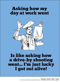 Paper Throwing Meme - how my day at work went humor truths and stuffing