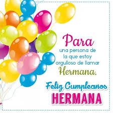 imagenes para cumpleaños de mi hermana hermosas palabras de cumpleaños a mi hermana mas imagenes para