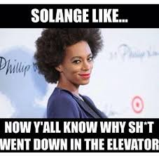Solange Meme - solange knowles be like beyoncé s lemonade know your meme