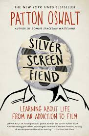 silver screen fiend book by patton oswalt official publisher