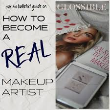 how to become a real makeup artist glossible