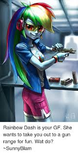 Rainbow Dash Meme - pics me me rainbow dash is your gf she wants to ta