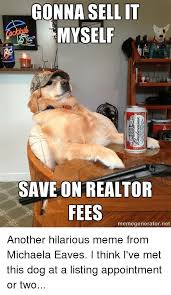 Dog Meme Generator - 25 best memes about meme memes and real estate meme memes