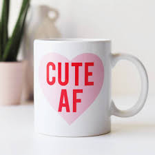 cute af funny mug gift for her by sweetlove press