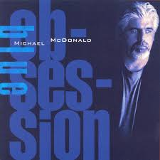 blue photo album blue obsession michael mcdonald tidal