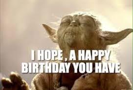 Star Wars Birthday Memes - star wars birthday memes wishesgreeting valuable yoda happy