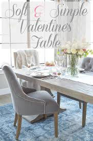 Valentines Day Tablescapes Soft U0026 Simple Valentine U0027s Day Table Zdesign At Home