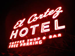 el cortez hotel rooftop sign the roof is on fire pinterest