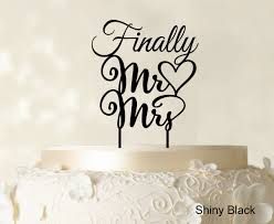 name cake topper finally mr and mrs wedding cake topper personalized custom name