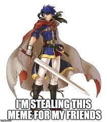 Meme Emblem - fire emblem ike memes imgflip