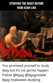 9gag Meme Maker - studying the night before your exam like you promised yourself to