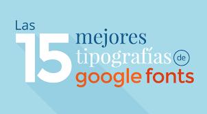 imagenes libres para publicidad las 15 mejores tipografías de google fonts marketing publicidad