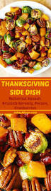 Thanksgiving Dishes Pinterest 163 Best Thanksgiving Images On Pinterest Holiday Foods