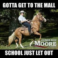 Schools Out Meme - fresh meme daily on twitter roymoore schoolsout judgeroymoore