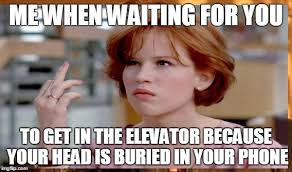 Get Off The Phone Meme - image tagged in elevator phone waiting get off your phone imgflip