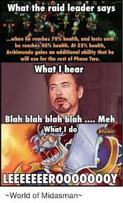 Raid Meme - 25 best memes about raid leader raid leader memes