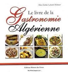 cuisine alg駻ienne samira pdf superb livre de cuisine samira pdf 3 le livre de la gastronomie