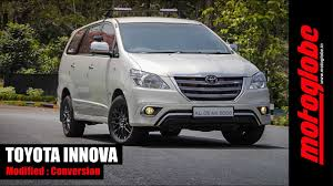 modified toyota toyota innova modified converted motoglobe india