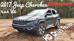 sport jeep cherokee 2017 hd drive review 2017 jeep cherokee trailhawk v6 4low and rear