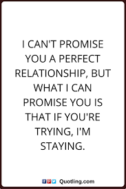 quote about time changing everything best 25 perfect relationship quotes ideas on pinterest future