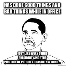Not Bad Meme Obama - obama not bad meme