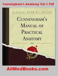 Human Anatomy Textbook Pdf Download Cunningham U0027s Manual Of Practical Anatomy Pdf 3 Volumes
