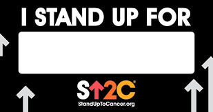 stand up to cancer u2014 i stand up for