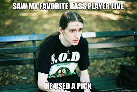 Bass Player Meme - image 425567 first world metal problems know your meme