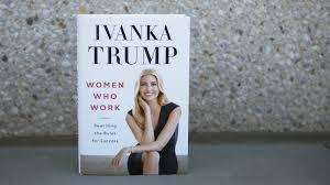 book review u0027women who work u0027 by ivanka trump npr