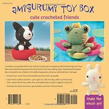 Instructions To Make A Toy Box by Amigurumi Toy Box Cute Crocheted Friends Ana Paula Rimoli