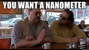 Walter Big Lebowski Meme - you want a nanometer walter of the big lebowski meme generator