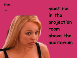 Funny Valentines Day Cards Meme - valentine s day cards funny mean girls google search awesome