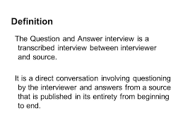theme question definition q a interviews news gathering ppt video online download