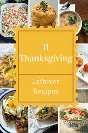 thanksgiving avatars waste not want not 11 innovative thanksgiving leftover recipes