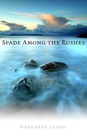 spade among the rushes amazon co uk margaret leigh katie