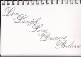 live laugh love dream believe by monthbeforemay92 on deviantart