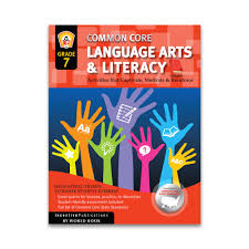 common core language arts and literacy grade 7 ip3872 world