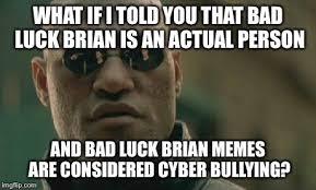 Poor Brian Meme - poor brian imgflip