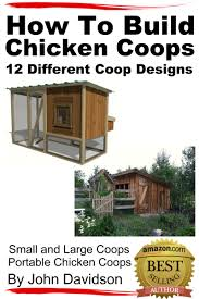 cheap designs for chicken coops find designs for chicken coops