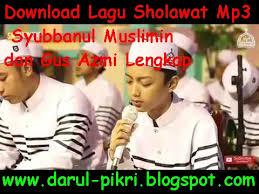 download mp3 gus azmi ibu aku rindu download lagu sholawat mp3 syubbanul muslimin dan gus azmi lengkap