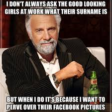 Good Girl Meme - i don t always ask the good looking girls at work what their